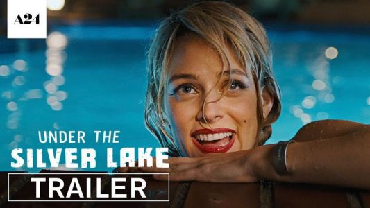 Watch the Trailer for A24's Under the Silver Lake