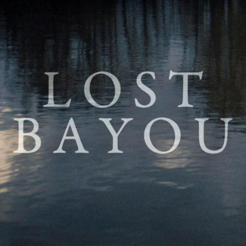 Lost Bayou Movie