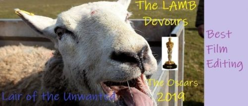 The LAMB Devours the Oscar 2019 - Best Film Editing
