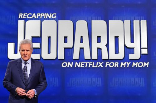 Recapping 'Jeopardy!' On Netflix For My Mom: Episode 1