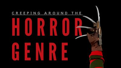 Creeping Around the Horror Genre in Movies and TV
