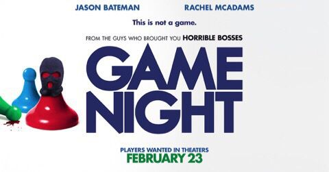 Game Night (2018) Review