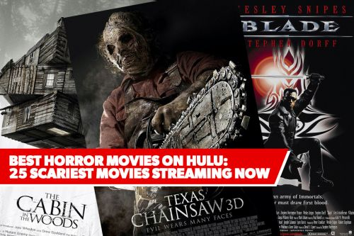 Best Horror Movies on Hulu: 25 Scariest Movies Streaming Now