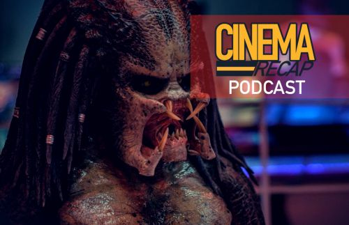 Cinema Recap Podcast: Box Office Roundup and Reviews of 'White Boy Rick' and 'The Predator'