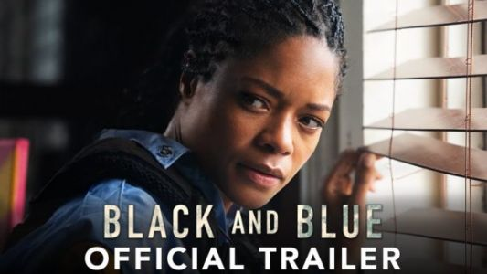 Black and Blue Movie trailer