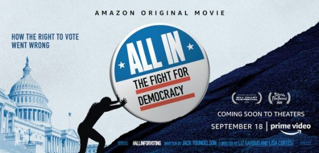 Amazon Prime Video to Make 'All In: The Fight for Democracy' Free to Watch in Support of National Voter Registration Day