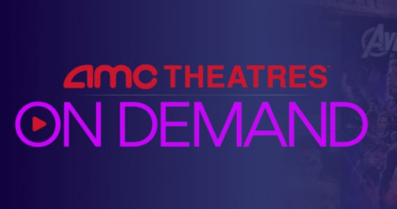 AMC Theatres Launches Video-On-Demand Service