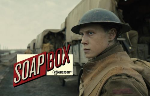 CS Soapbox: Is 1917 the Greatest World War I Movie Ever Made?