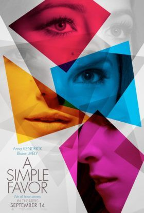 A Simple Favor Movie (2018) - Anna Kendrick, Blake Lively