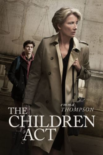 Poster of The Children Act starring Emma Thompson, Fionn Whitehead, and Stanley Tucci