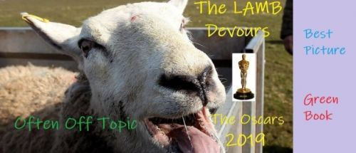 The LAMB Devours the Oscar 2019 - Best Picture - Green Book
