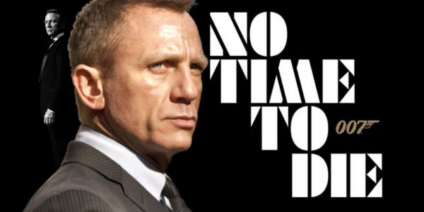 No Time To Die: What Bond 25's Title Reveals About The Movie
