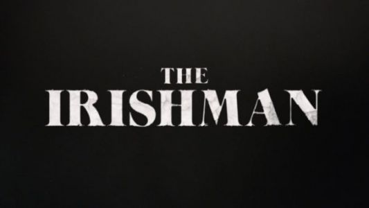 The Irishman movie starring Robert De Niro and Al Pacino