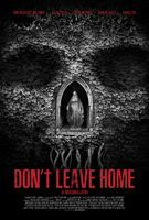 Don't Leave Home - Trailer