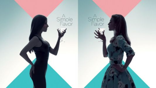 Blake Lively Is 'A Beautiful Ghost' in New Trailer for Paul Feig's 'A Simple Favor'