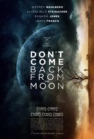 Don't Come Back From The Moon - Trailer