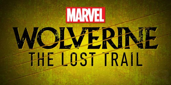 Wolverine: The Lost Trail is as Overtly Political As The Best X-Men Stories