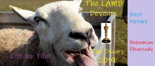 The LAMB Devours the Oscar 2019 - Best Picture - Bohemian Rhapsody