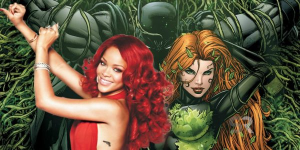 Batman: Rihanna Wants To Play Poison Ivy