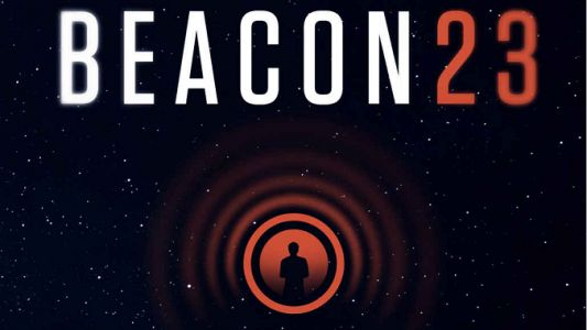 Bestselling Sci-Fi Novel Beacon 23 Heads to the Small Screen