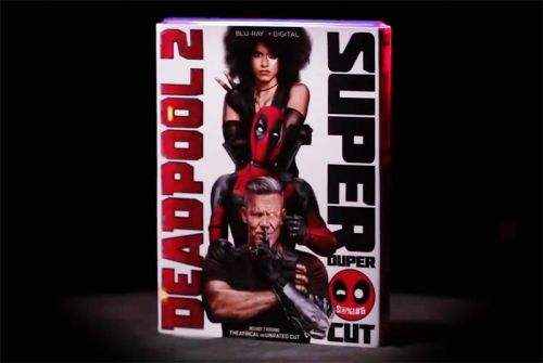 Deadpool 2 Super Duper Cut Blu-ray and Digital Details