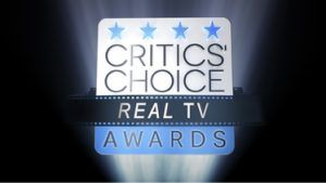 Inaugural 'Critics' Choice Real TV Awards' Honoring Nonfiction And Reality Content