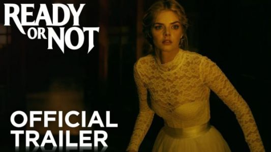 Ready or Not Movie Trailer