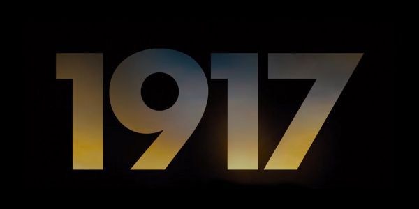 1917 Trailer: Director Sam Mendes Goes to War | Screen Rant