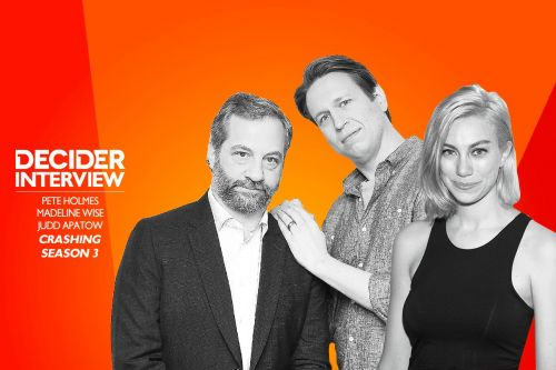 Judd Apatow, Pete Holmes, and Madeline Wise on How 'Crashing' Shows Off Another Side of Stand Up
