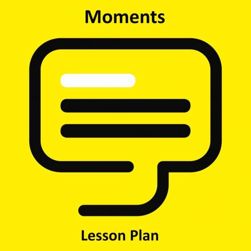 Moments Lesson Plan