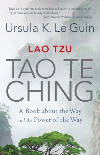 Ursula K. Le Guin's Tao Te Ching: How the Sci-Fi Legend Created a Landmark Rendition of the Taoist Classic (1997)