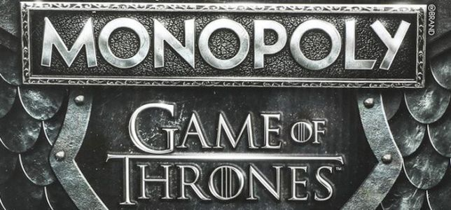Cool Stuff: New 'Game of Thrones' Monopoly Plays the Show's Theme Until You Go Crazy
