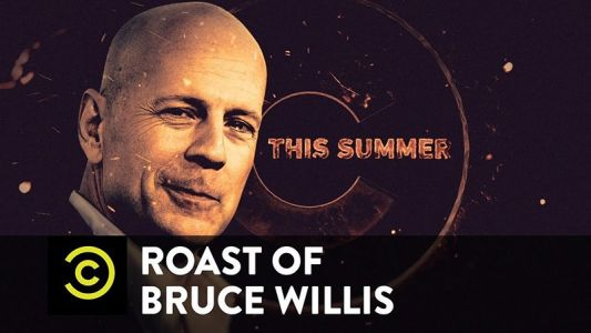 The Comedy Central Roast of Bruce Willis is Coming