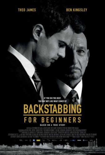 Backstabbing for Beginners Movie starring Ben Kingsley and Theo James
