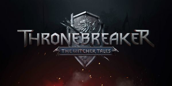 Thronebreaker: The Witcher Tales Review - Gwent At Its Finest