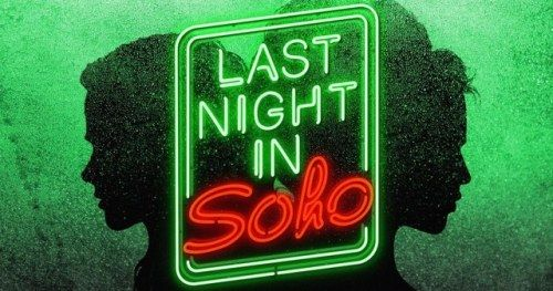 Last Night in Soho Poster Teases Edgar Wright's Latest