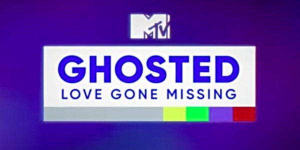 MTV's Ghosted Helps People Track Down People Who Ghosted Them