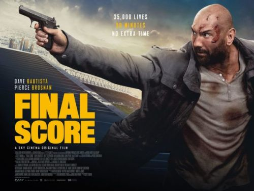 Trailer of Final Score starring Dave Bautista and Pierce Brosnan