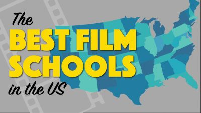 The 8 Best Film Schools Where You Should Study