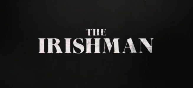'The Irishman' Teaser Lets Us Hear Martin Scorsese's New Gangster Epic