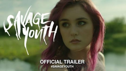Savage Youth movie trailer