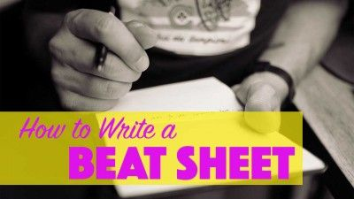 How to Write and Use a Beat Sheet