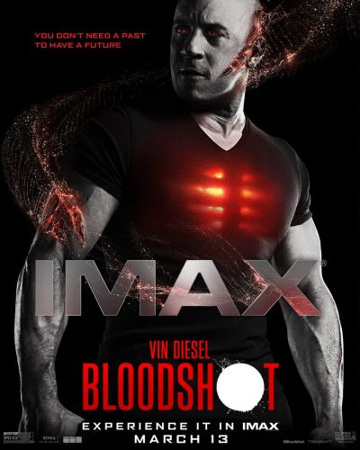 BLOODSHOT: Vin Diesel Regenerates Into His Comic-Accurate Form On This New IMAX Poster