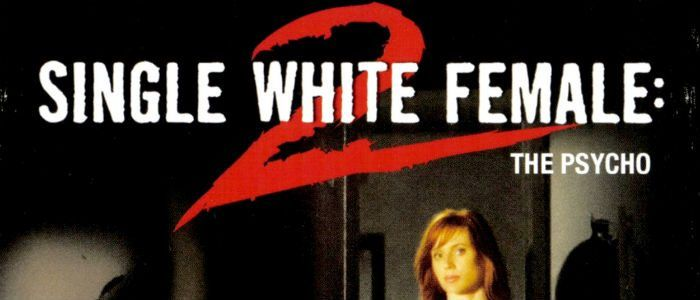 The Most Curious Thing About 'Single White Female 2: The Psycho' is the Title