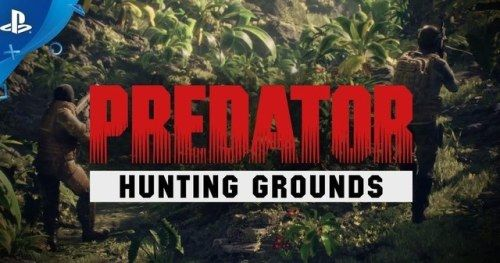 Predator: Hunting Grounds Game Trailer: A New Hunt Begins in