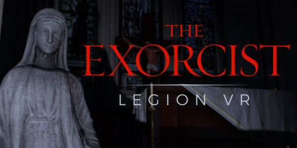 The Exorcist: Legion VR Review: The Power of VR Compels You