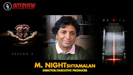 CS Video: Shyamalan on Servant Season 2, Devil & Night Chronicles