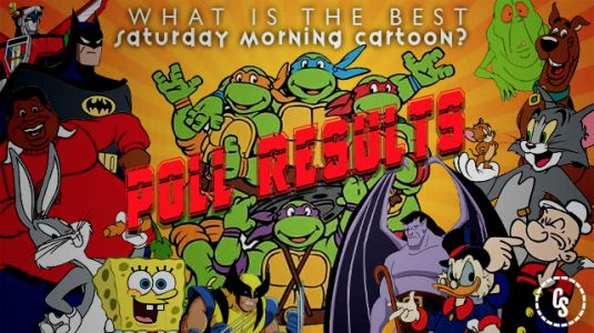 POLL RESULTS: What is the Best Saturday Morning Cartoon of All Time?