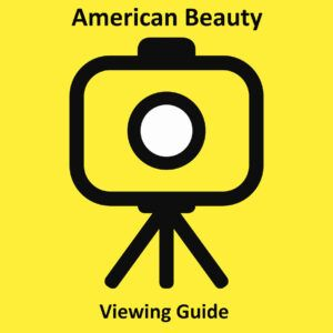American Beauty Viewing Guide