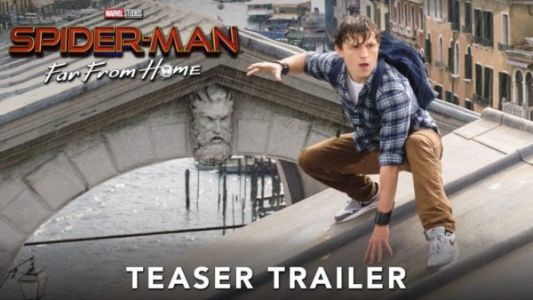 Spider-Man Far From Home Movie trailer